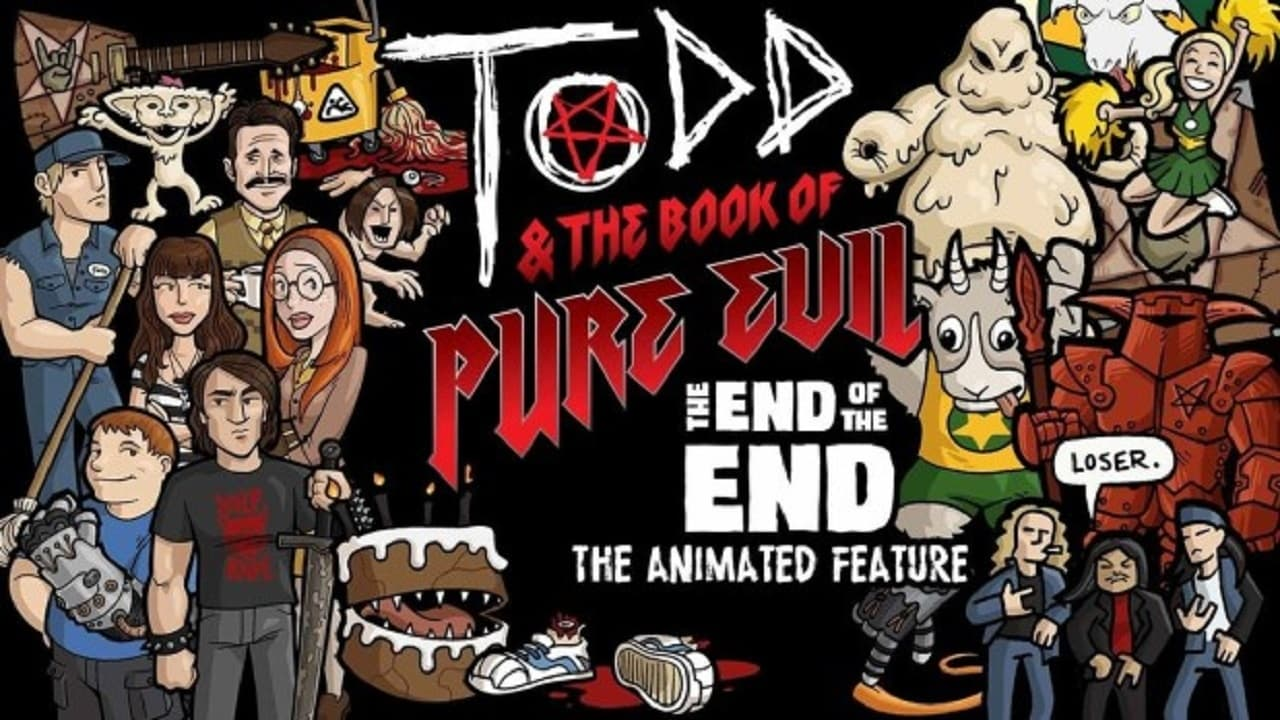 Todd And The Book Of Pure Evil The End Of The End  [2017]