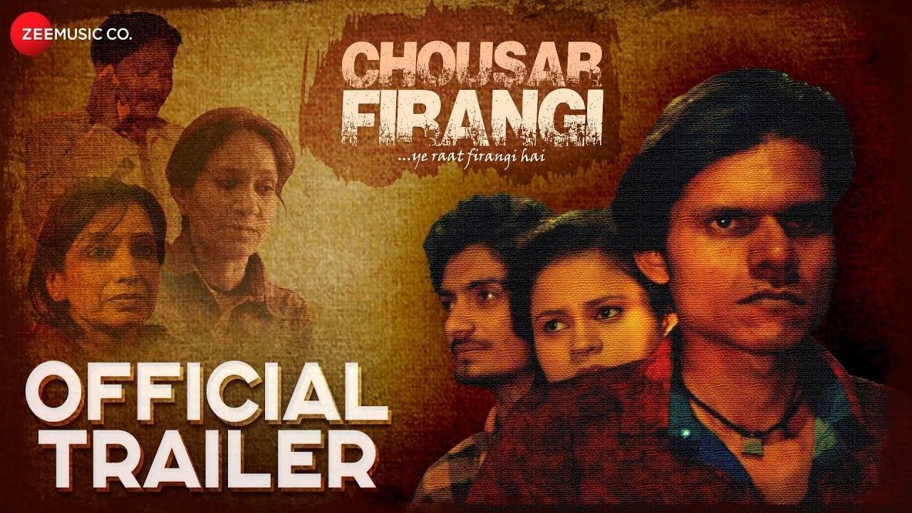 Chousar Firangi [2019]