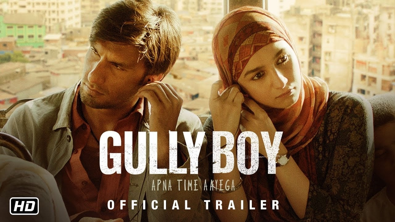 Gully Boy [2019]