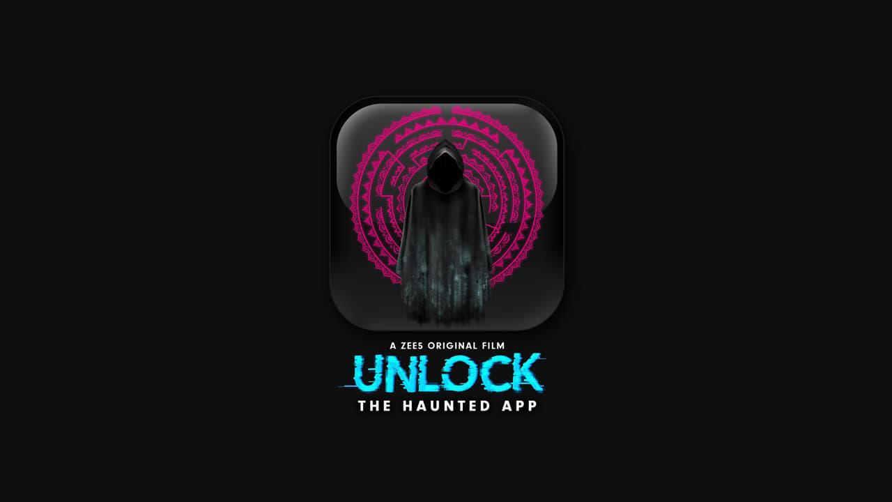 Unlock the Haunted App  [2020]