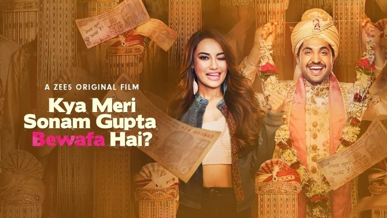 Kya Meri Sonam Gupta Bewafa Hai? [2021]