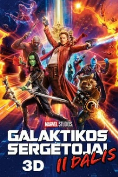 Galaktikos sergėtojai. II dalis / Guardians of the Galaxy Vol. 2 (2017)