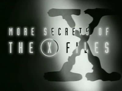 The X-Files Season 0 :Episode 3  More Secrets of the X-Files