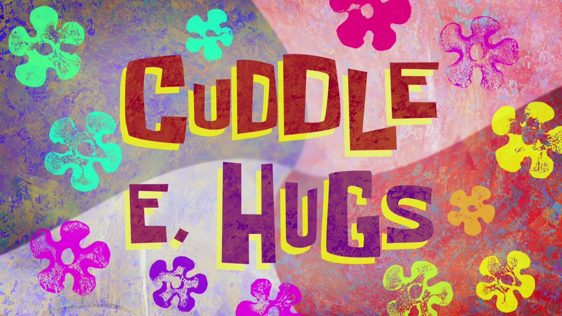 SpongeBob SquarePants - Season 11 Episode 18 : Cuddle E. Hugs