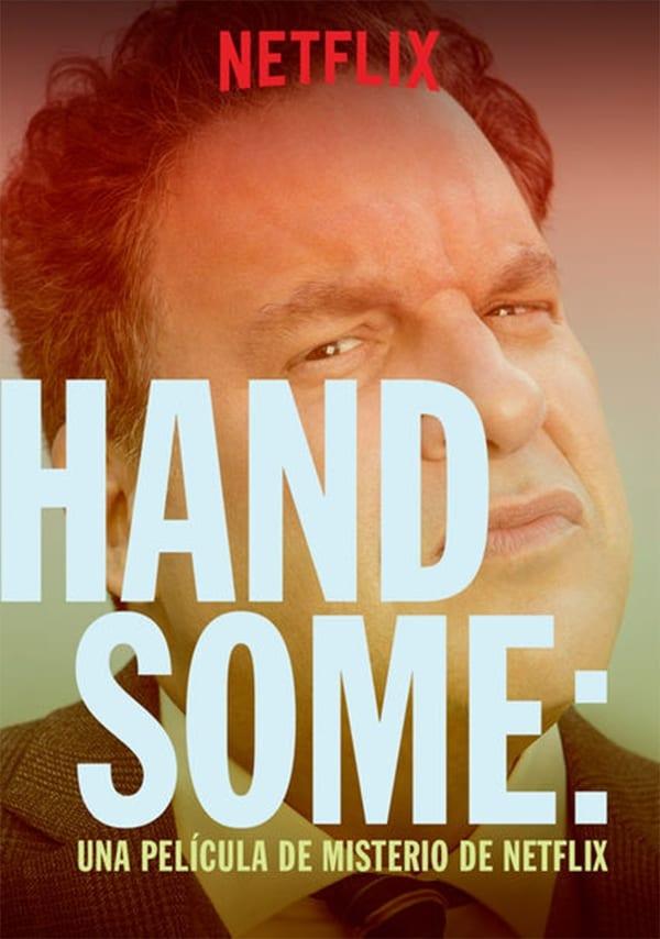 Póster Handsome: Una película de misterio de Netflix