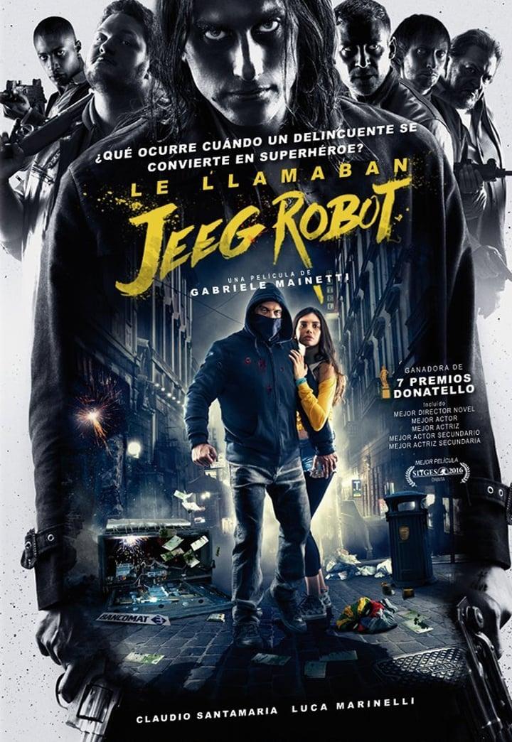 Póster Le llamaban Jeeg Robot