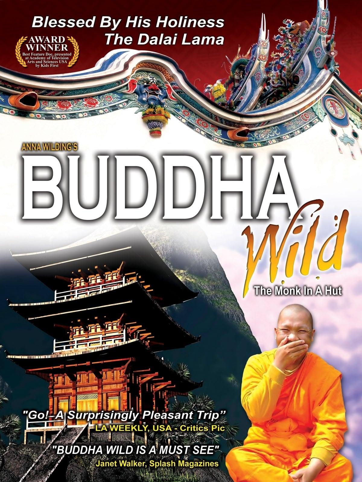 Buddha Wild: Monk in a Hut