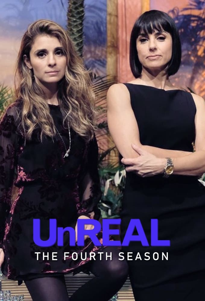 UnREAL Season 4