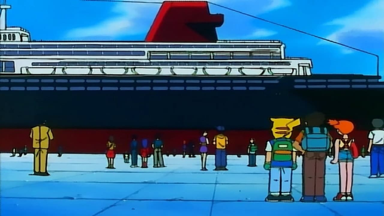 Pokémon Season 1 :Episode 15  Battle Aboard the St. Anne