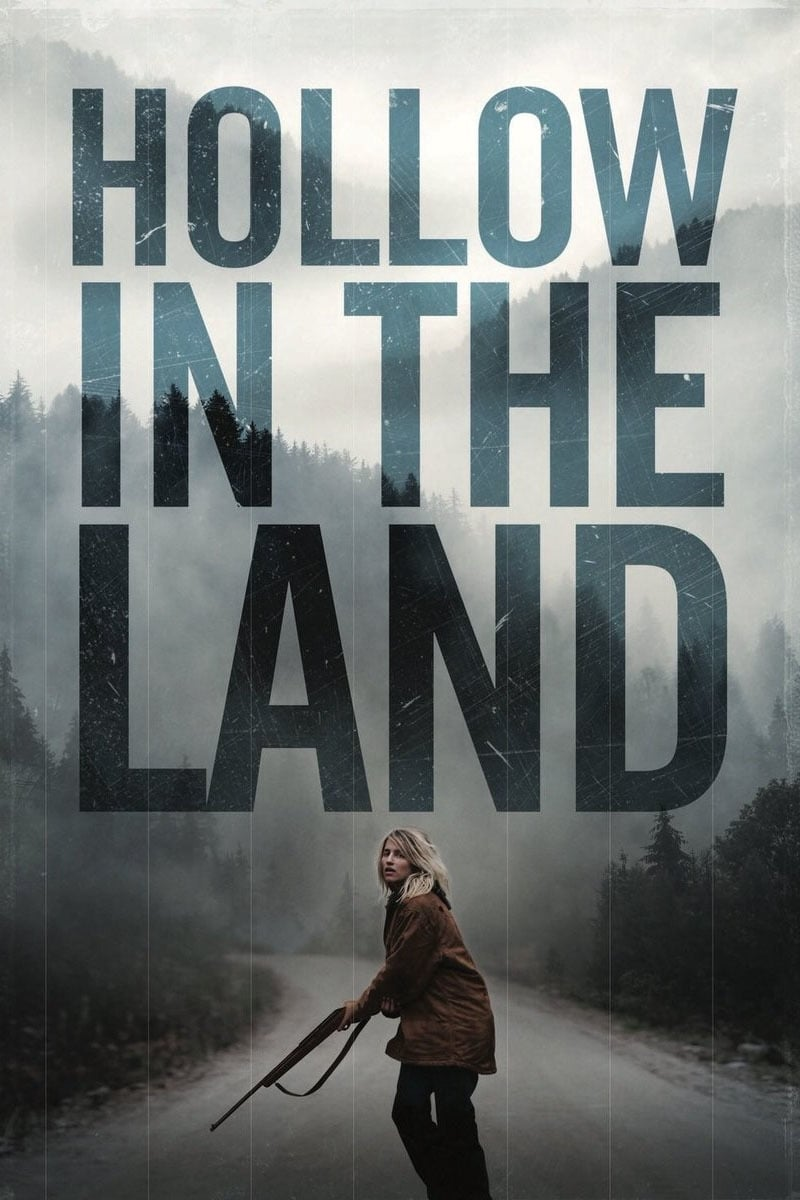 Póster Hollow in the Land