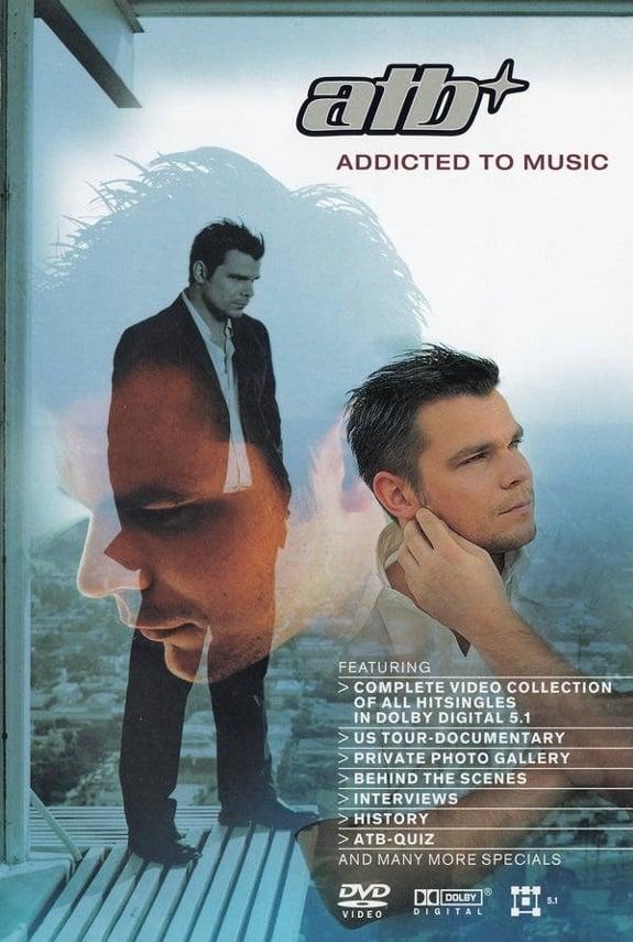 ATB: Addicted to Music