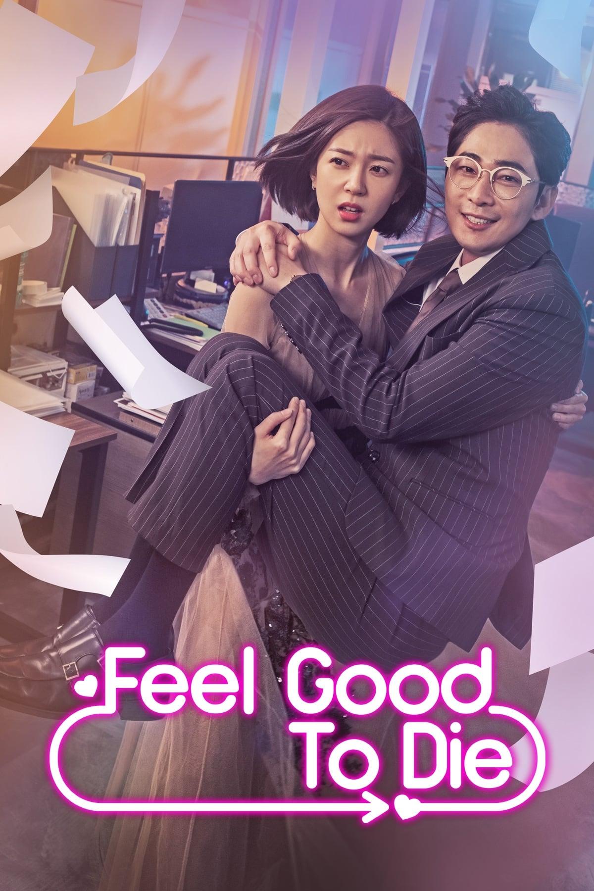 Feel Good To Die Season 1