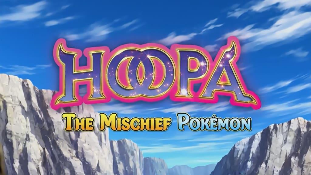 Pokémon - Season 0 Episode 41 : The Mini Djinn Appears: Hoopa