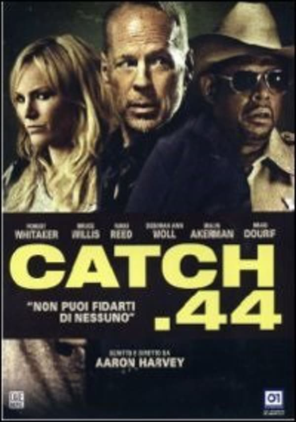 Watch Full movie Catch 44 2011 Online Free  Action