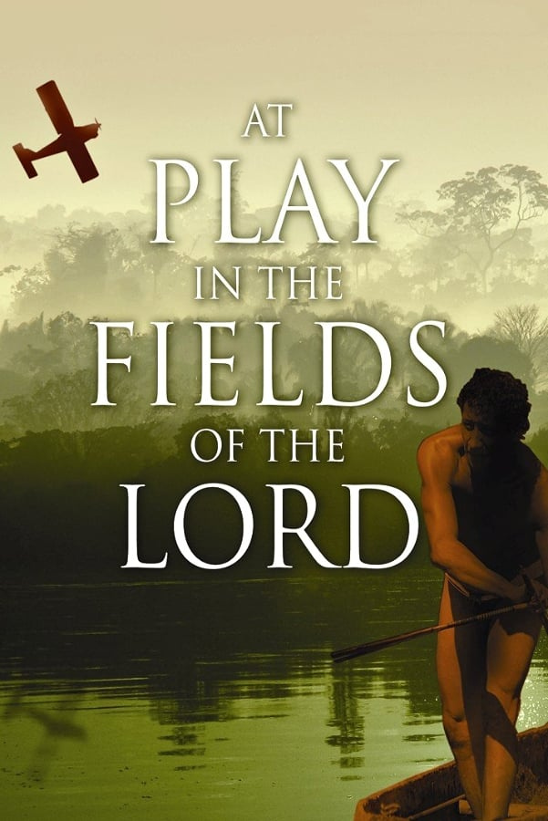 at play in the fields of the lord: