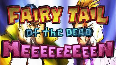 Fairy Tail - Season 5 Episode 51 : Fairy Tail of the Dead Meeeeeeeeen