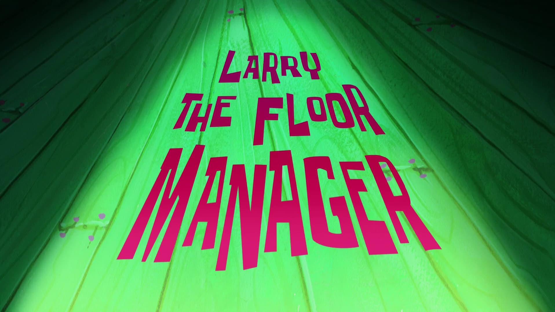 SpongeBob SquarePants - Season 11 Episode 8 : Larry the Floor Manager