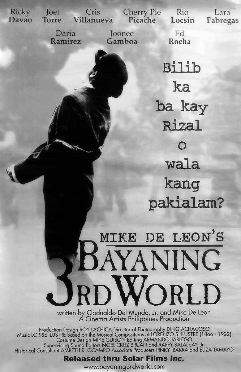 rizal bayaning 3rd world Director: mike de leon starring: ricky davao, lawrence david, joonee gamboa and others.