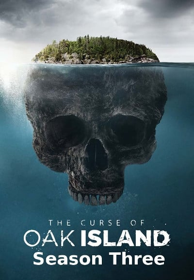 The Curse of Oak Island Season 3