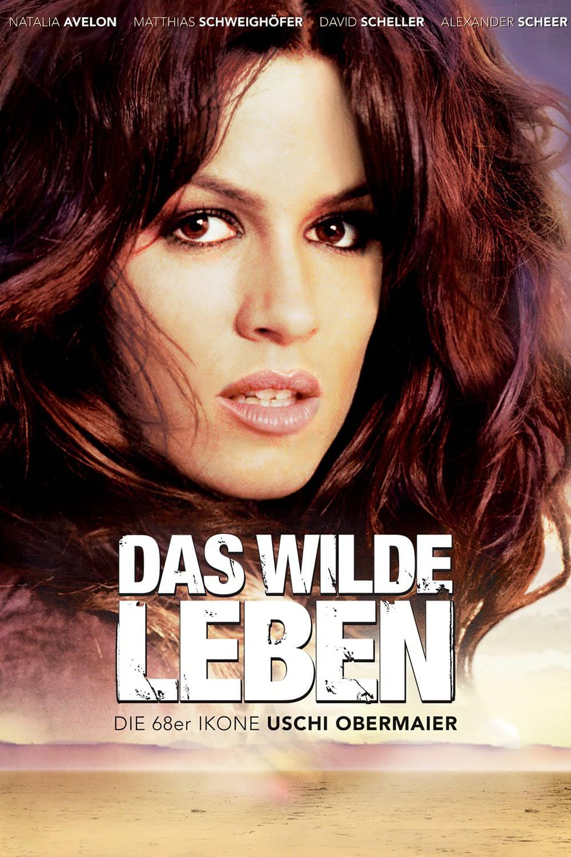 Das wilde Leben (2007) Ganzer Film Deutsch