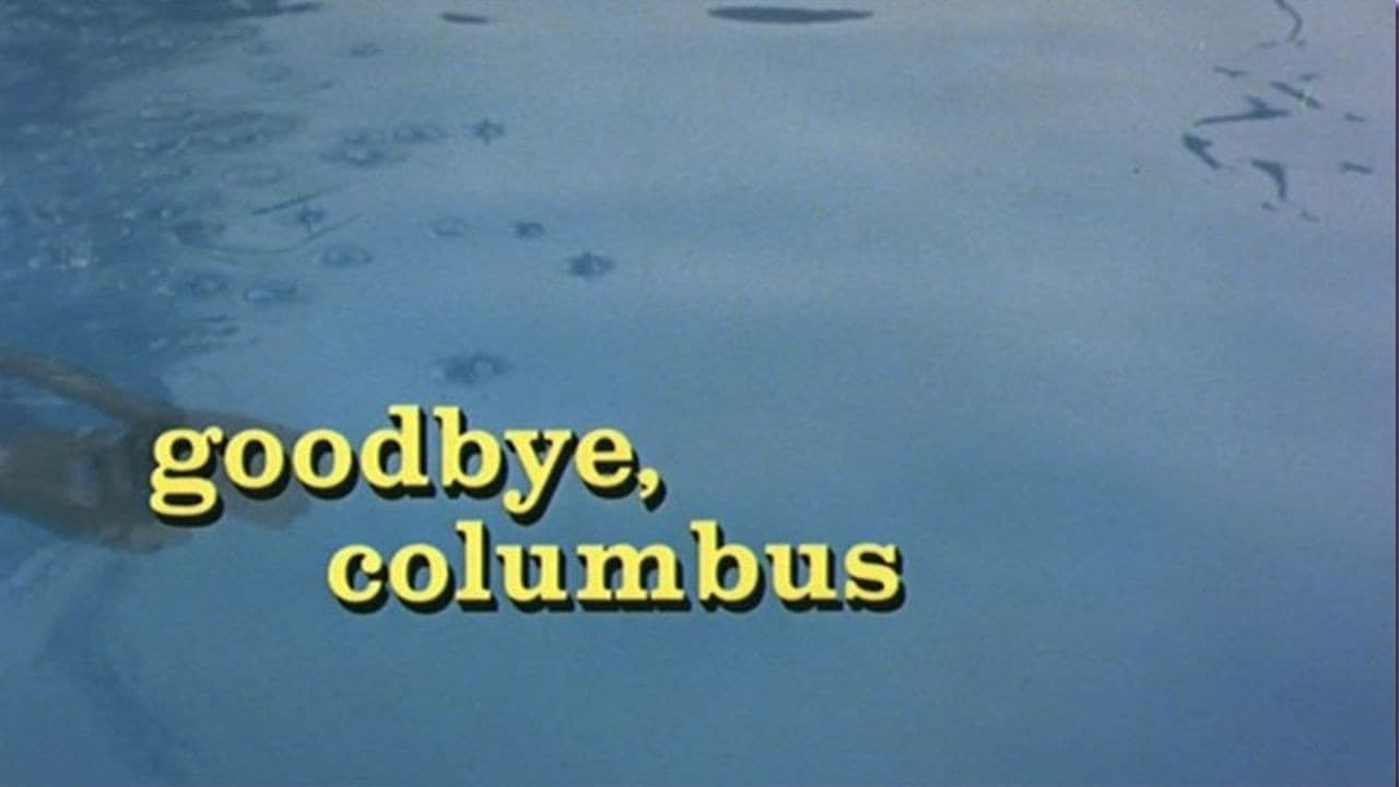 deception as a there goodbye columbus Philip roth s goodbye columbus details the relationship between brenda patimkin and neil klugman and their difference in social classes while he is there.