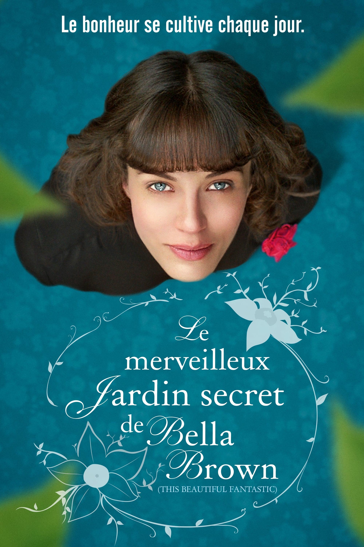 Film le merveilleux jardin secret de bella brown 2016 en - Le jardin secret film complet en francais ...