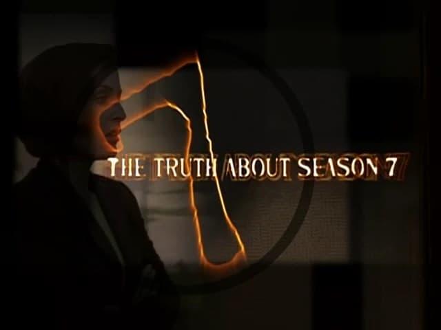 The X-Files Season 0 :Episode 13  The Truth About Season 7