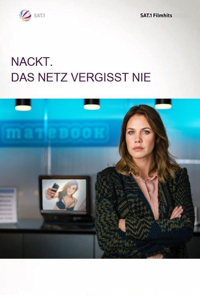 Nackt. Das Netz vergisst nie (2017) Ganzer Film Deutsch