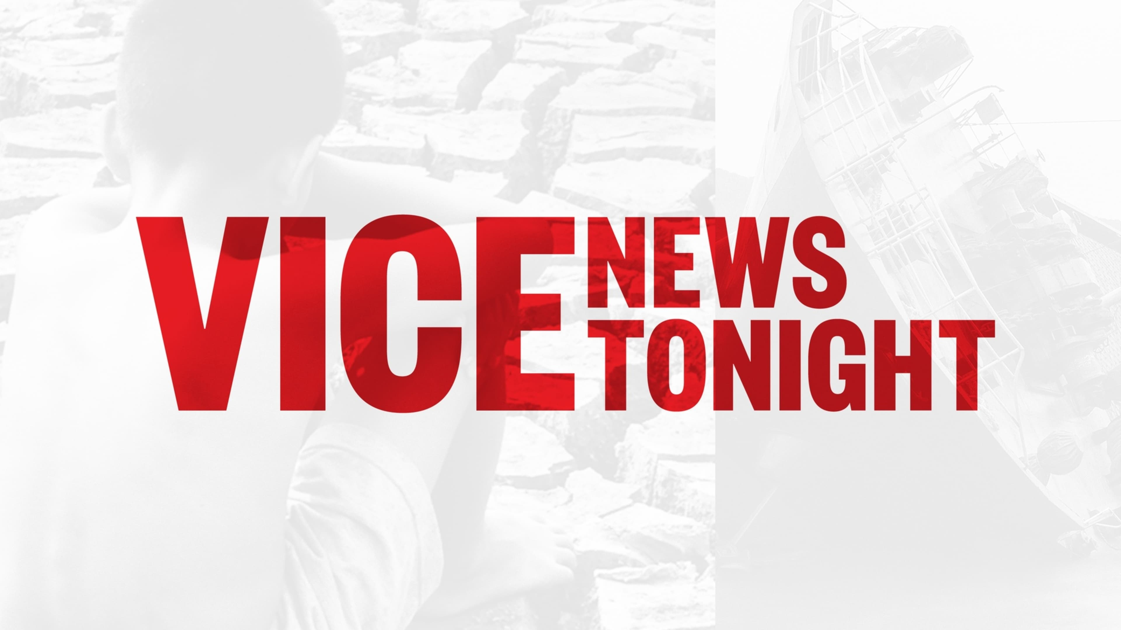 VICE News Tonight