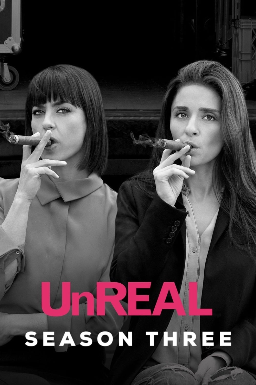 UnREAL Season 3
