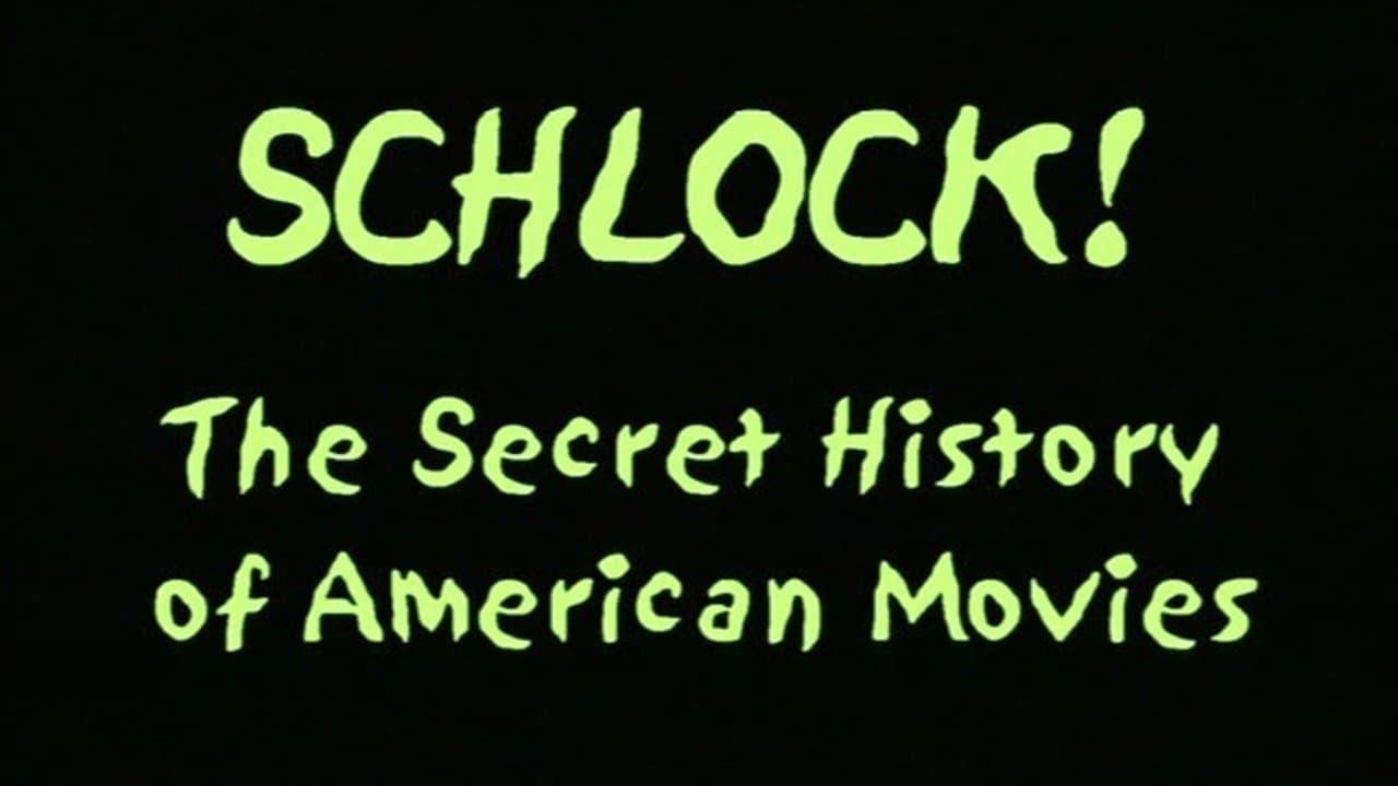 schlock the secret history of american movies 2001