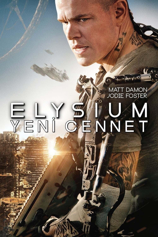 Elysium: Yeni Cennet filmi