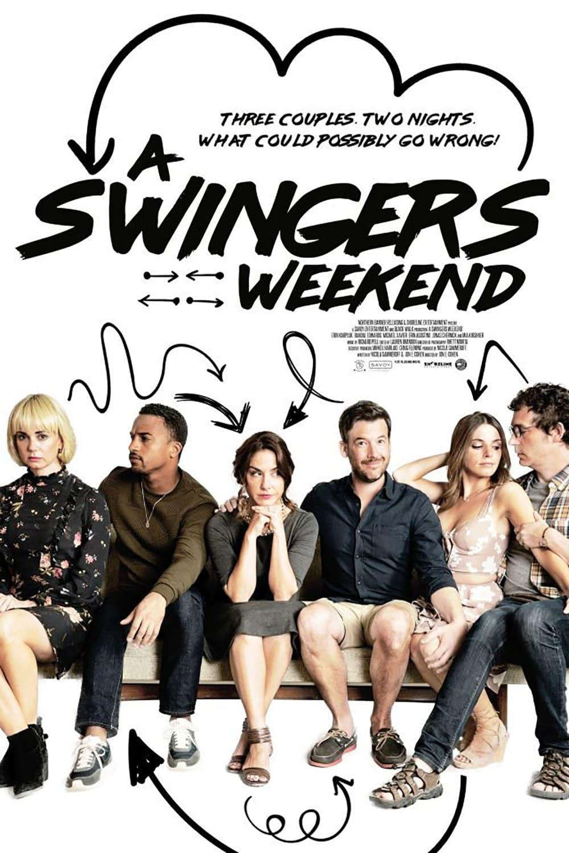 A Swingers Weekend (2018) • movies.film-cine.com