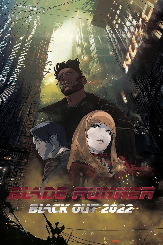 ブレードランナー ブラックアウト 2022 Poster