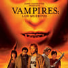John Carpenters Vampire: Los Muertos