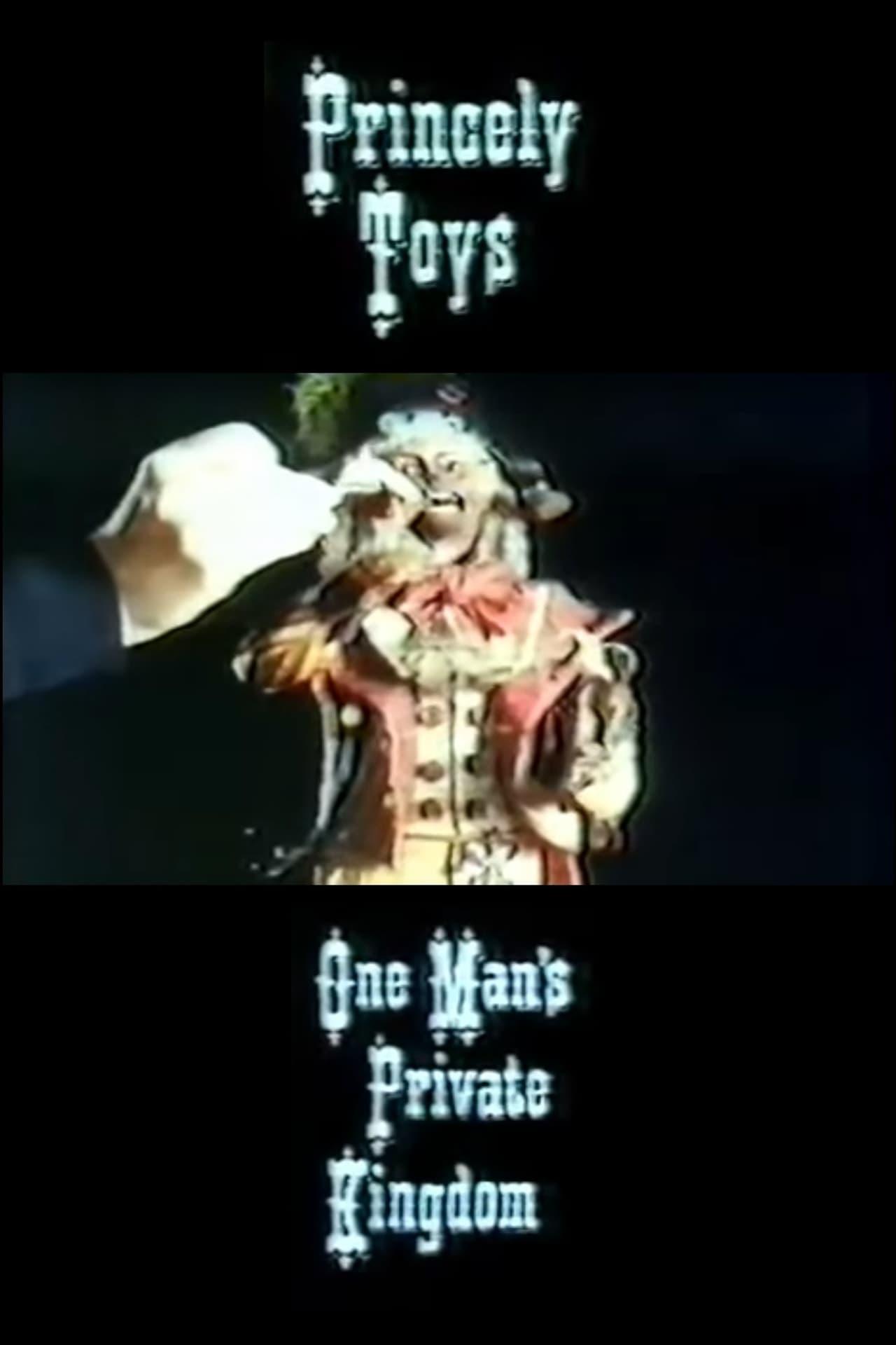 Princely Toys: One Man's Private Kingdom