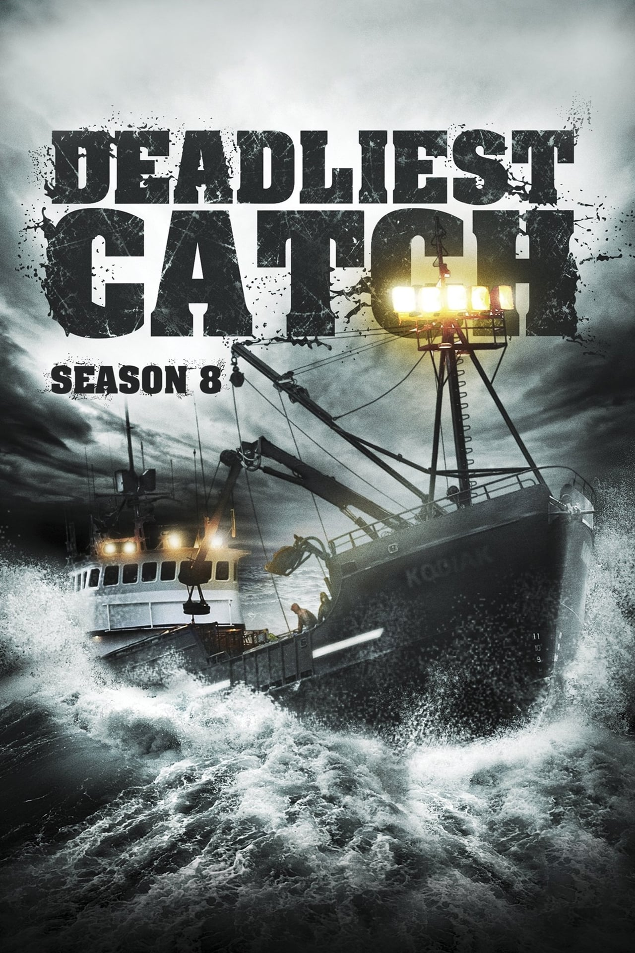 Watch Deadliest Catch Season 8 Online