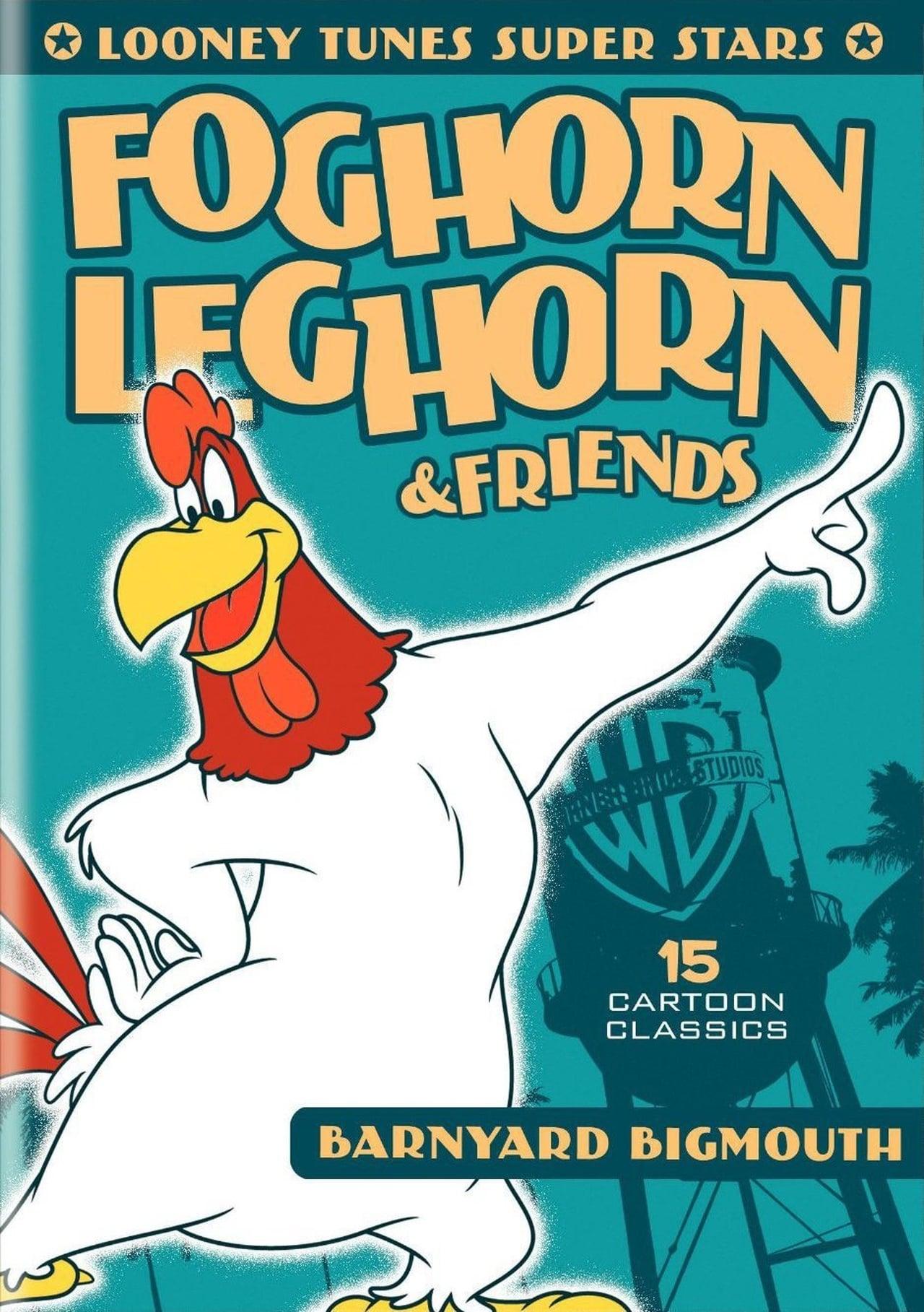 Looney Tunes Super Stars Foghorn Leghorn & Friends: Barnyard Bigmouth