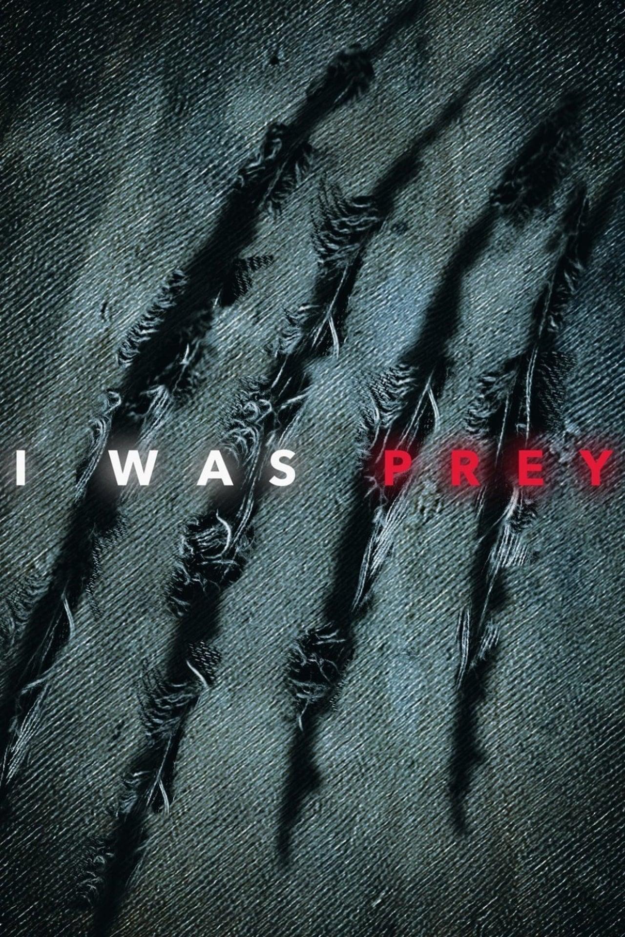 I Was Prey Season 1