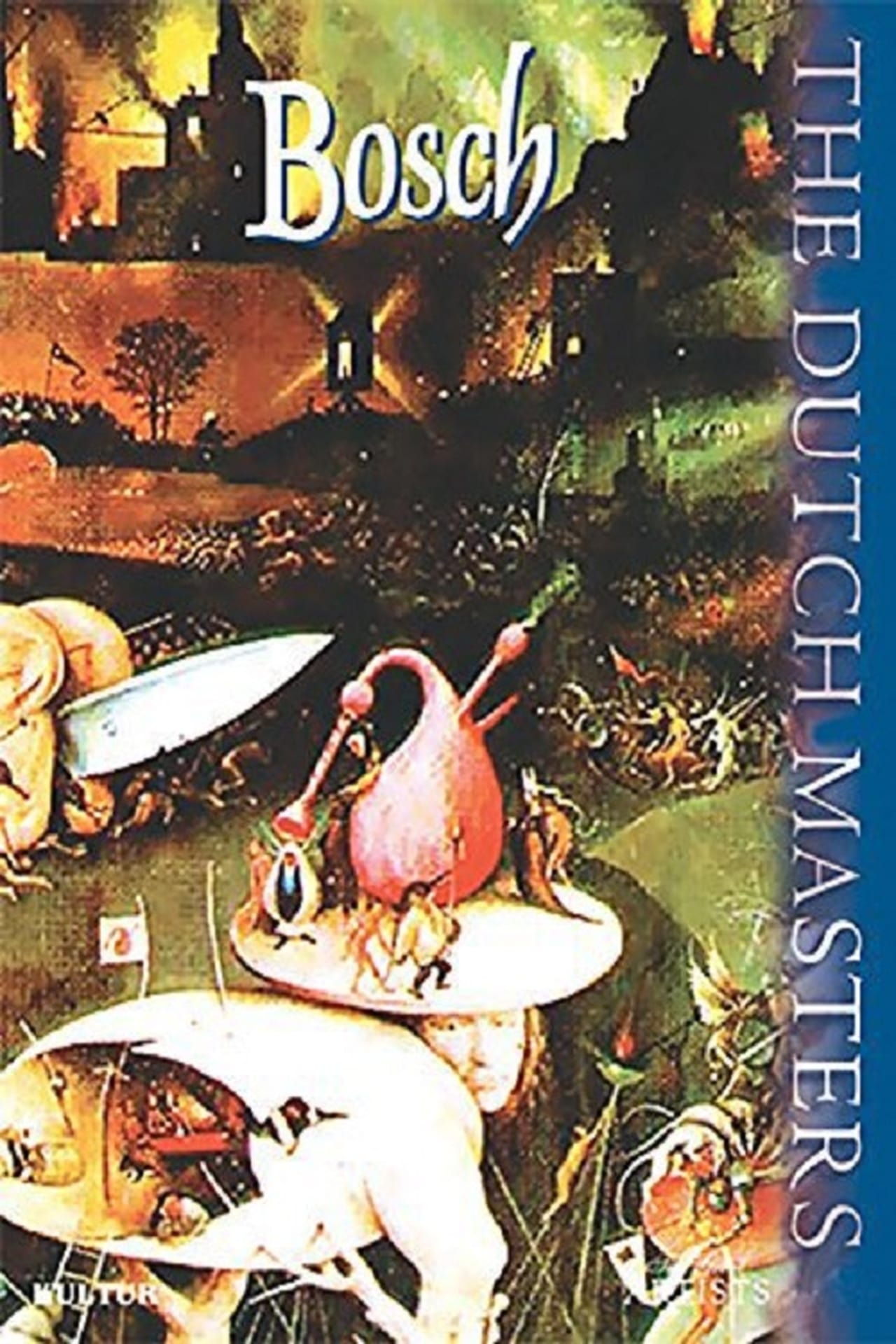The Dutch Masters: Bosch
