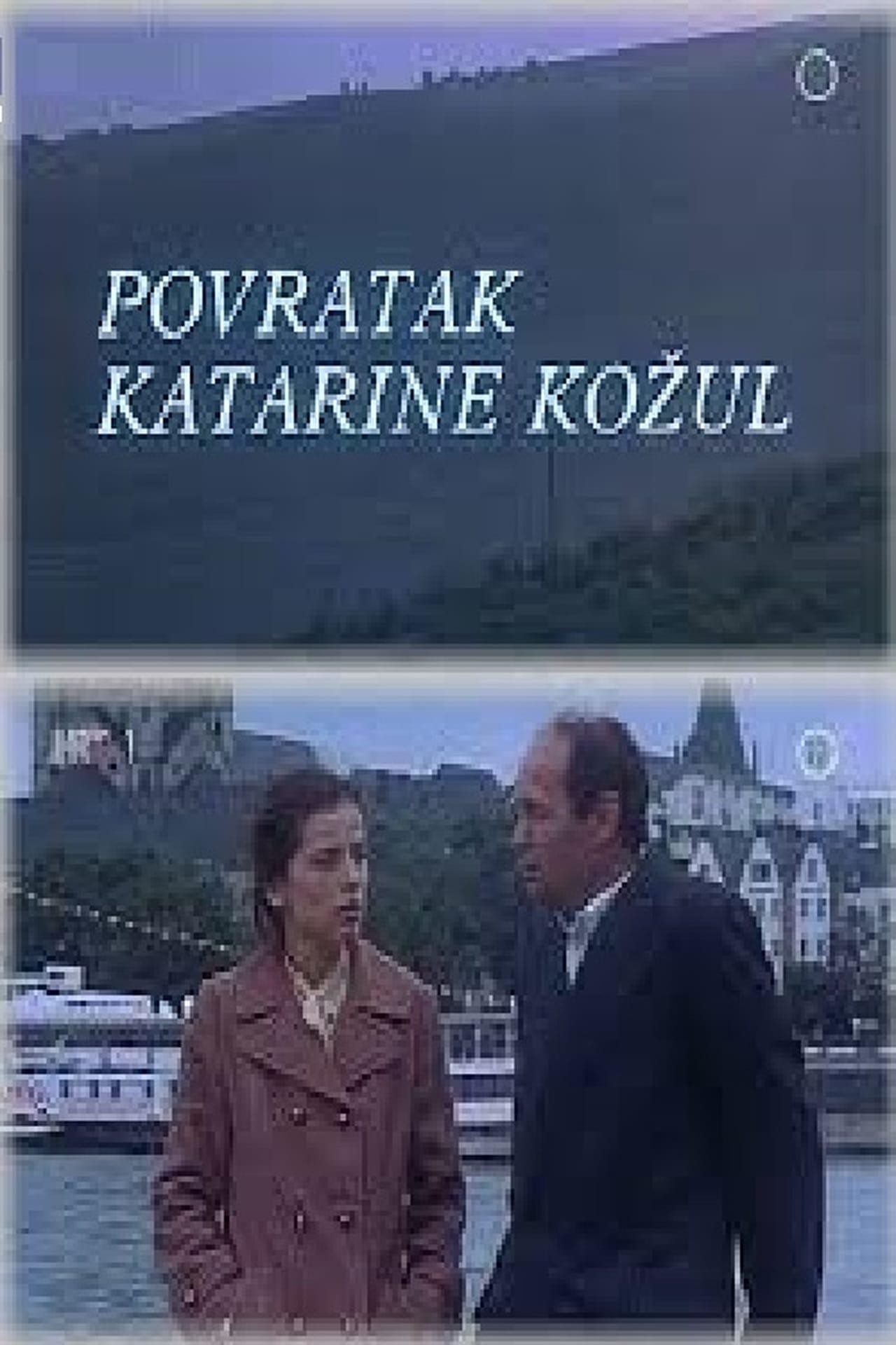 Return of Katarina Kozul