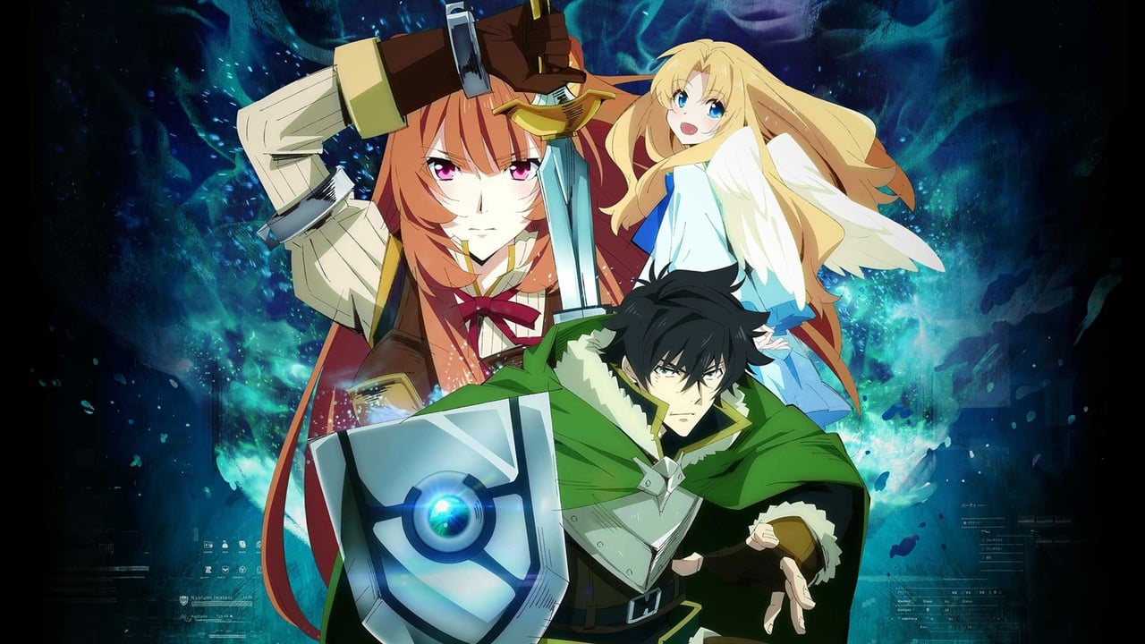 The Rising of The Shield Hero - Season the Episode rising