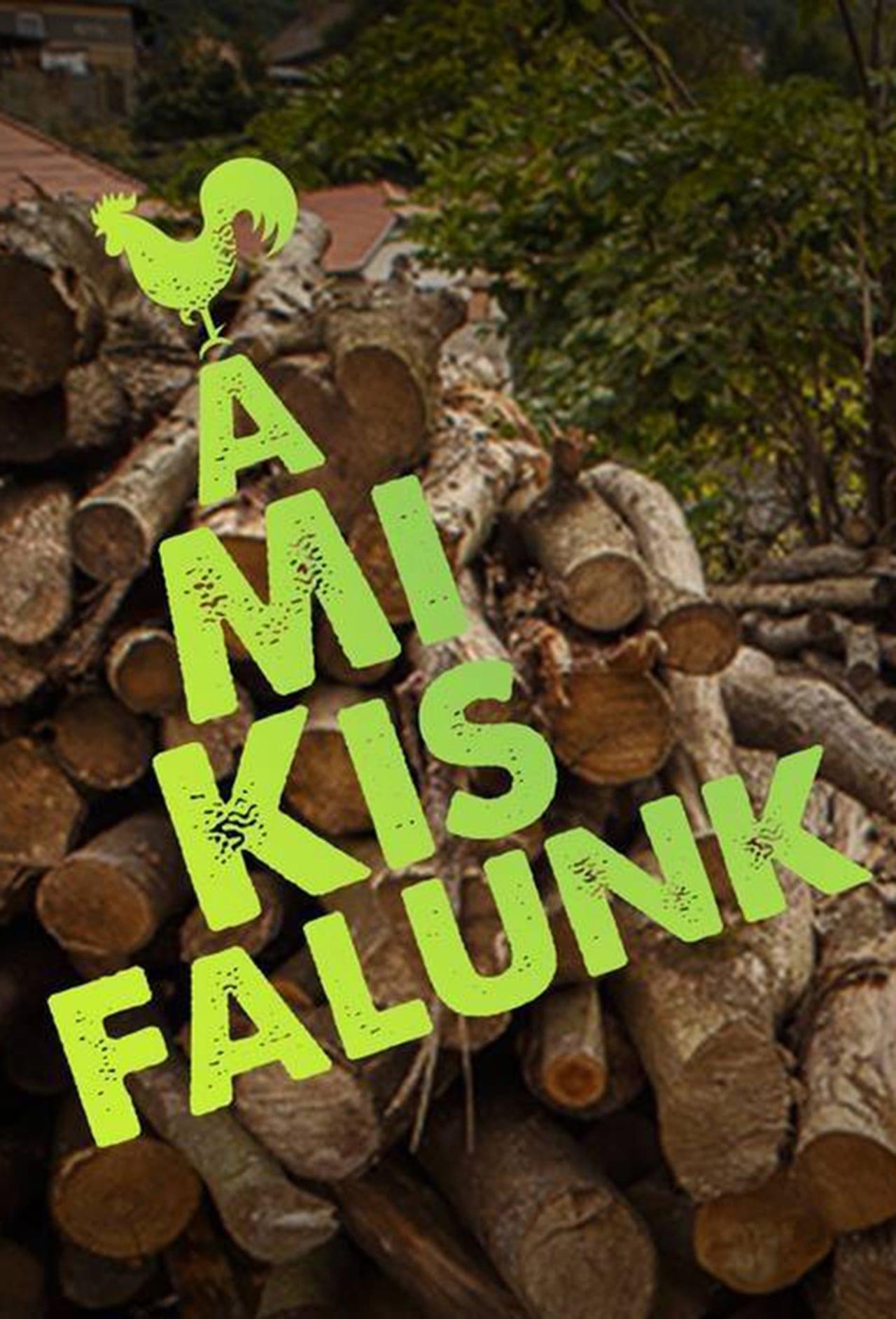 Putlocker A Mi Kis Falunk Season 1 (2017)