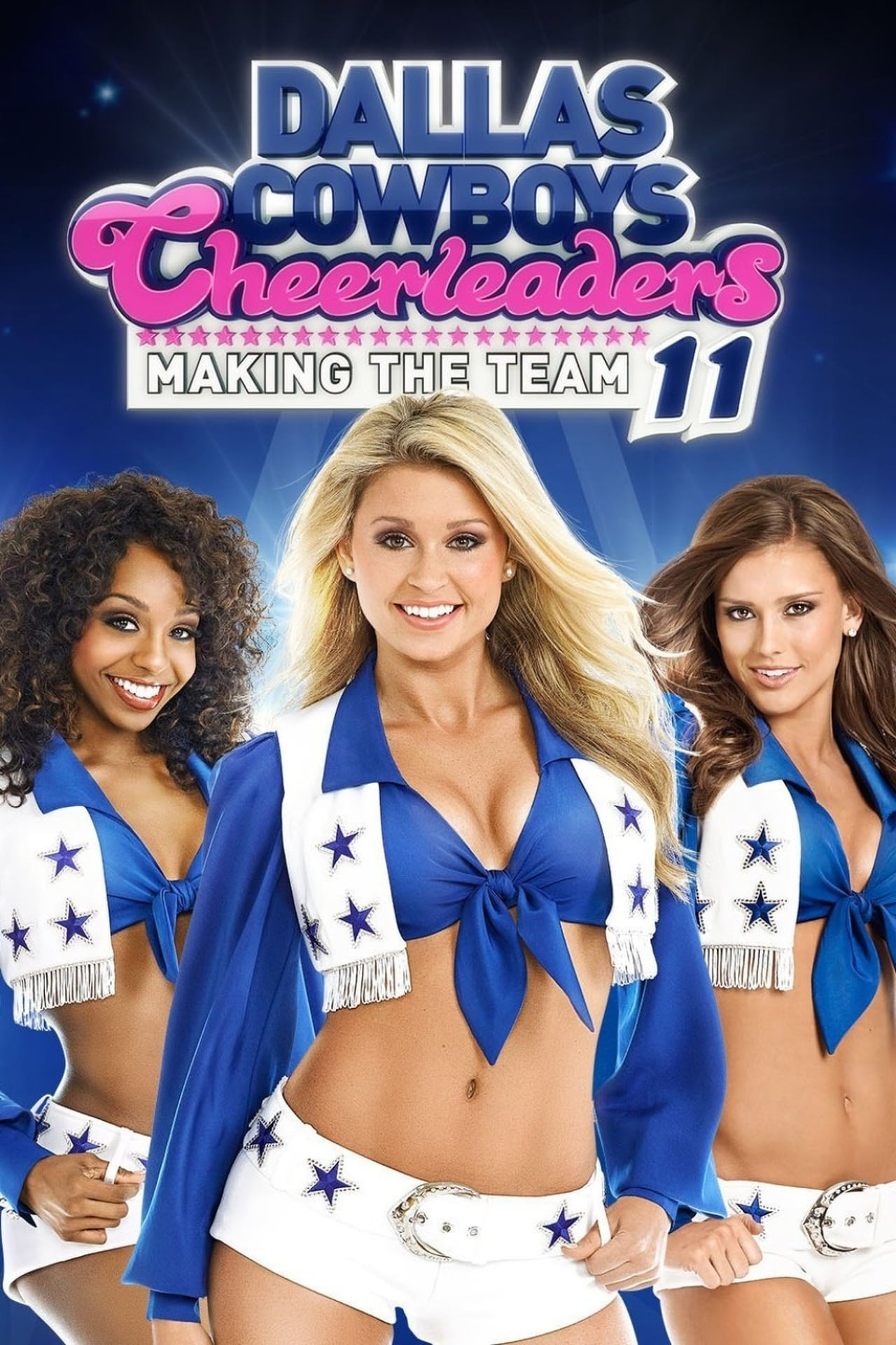 Putlocker Dallas Cowboys Cheerleaders: Making The Team Season 11 (2016)