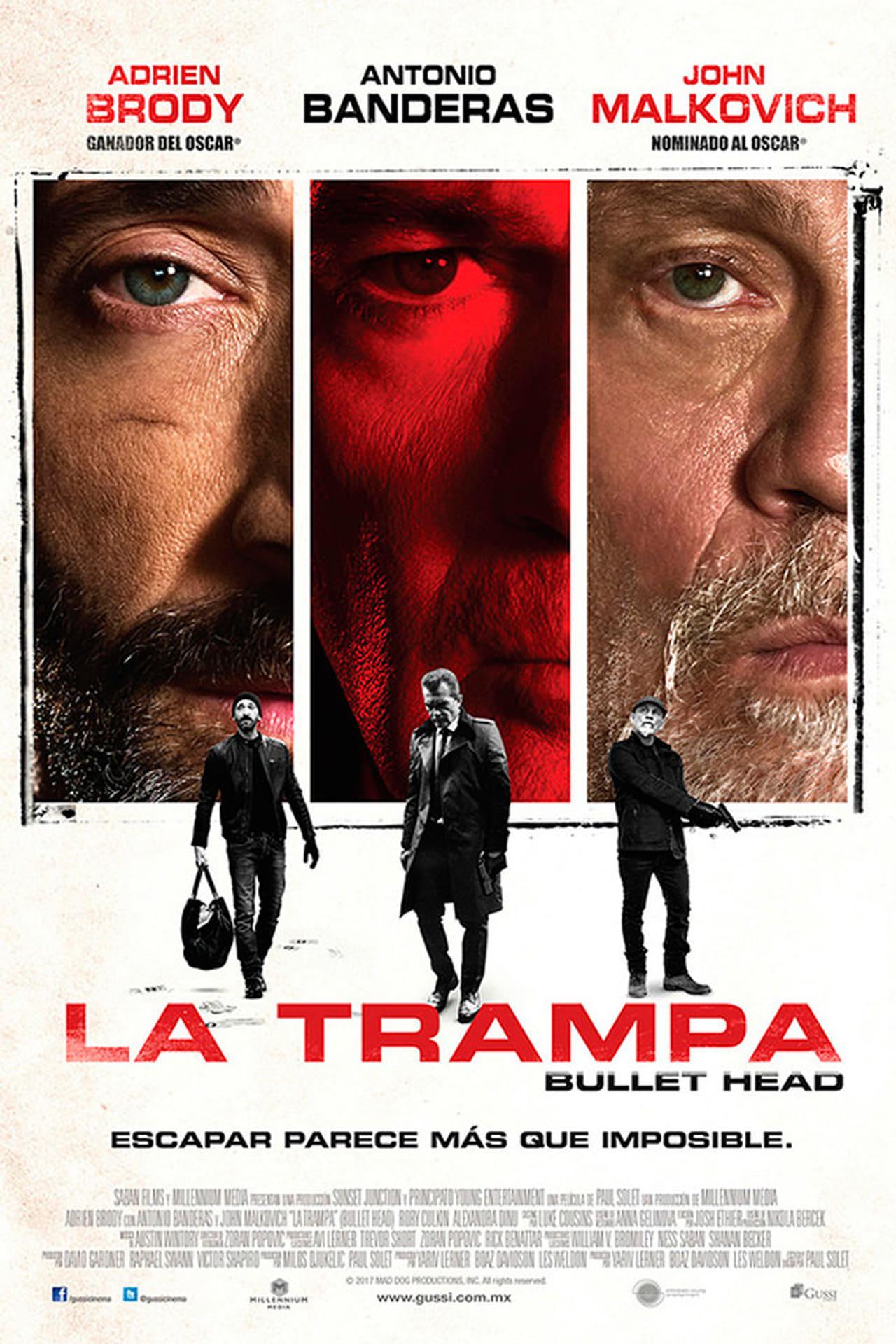 La Trampa (Bullet Head)