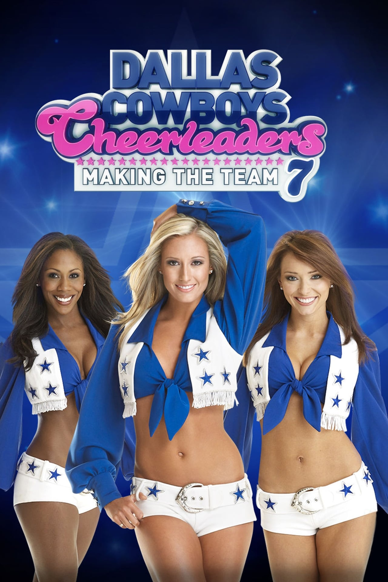 Putlocker Dallas Cowboys Cheerleaders: Making The Team Season 7 (2012)