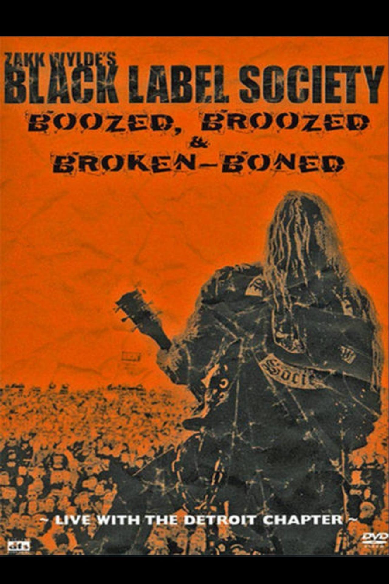 Black Label Society: Boozed, Broozed & Broken-Boned