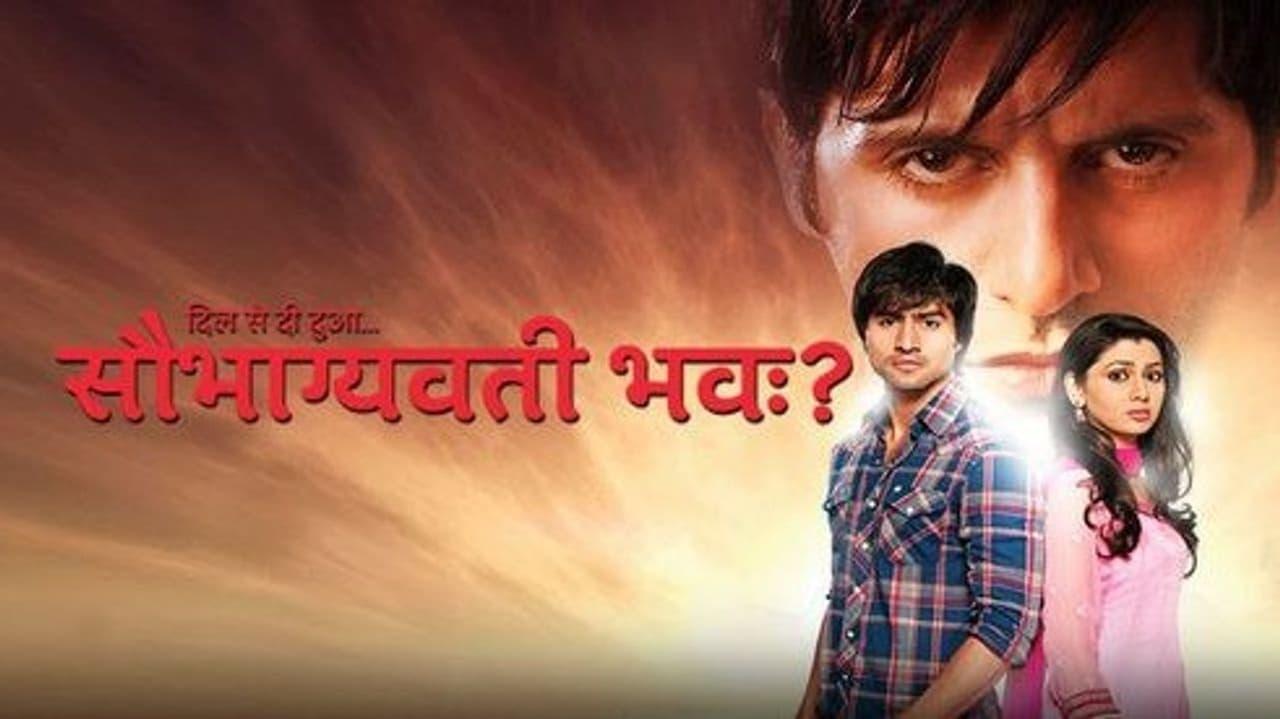 Dil Se Di Dua... Saubhagyavati Bhava? - Season neues Episode aus