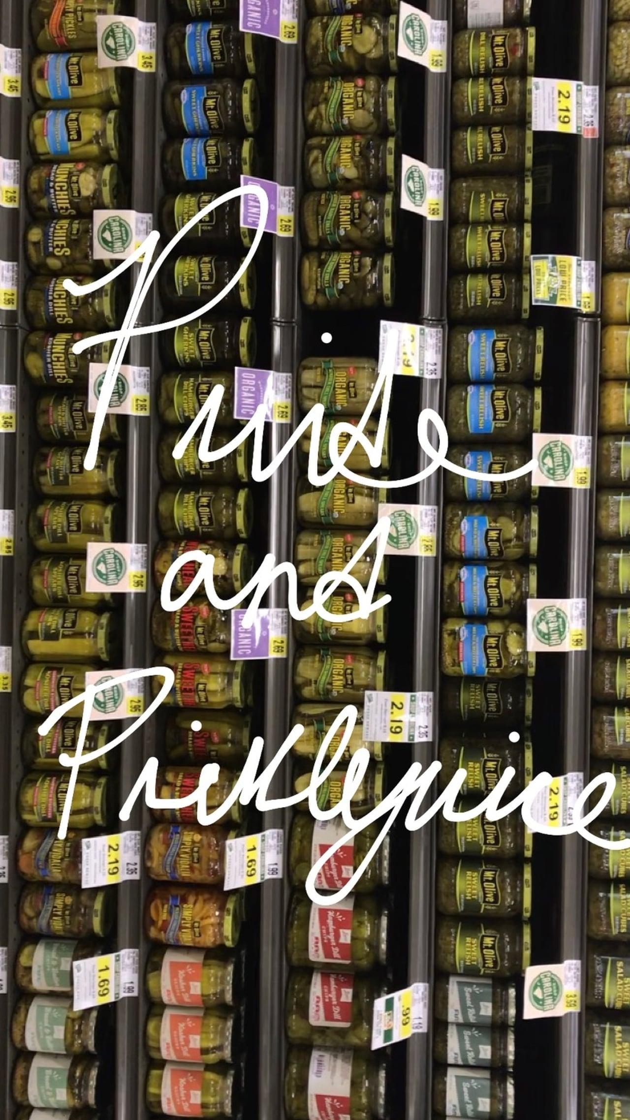 Pride and Picklejuice