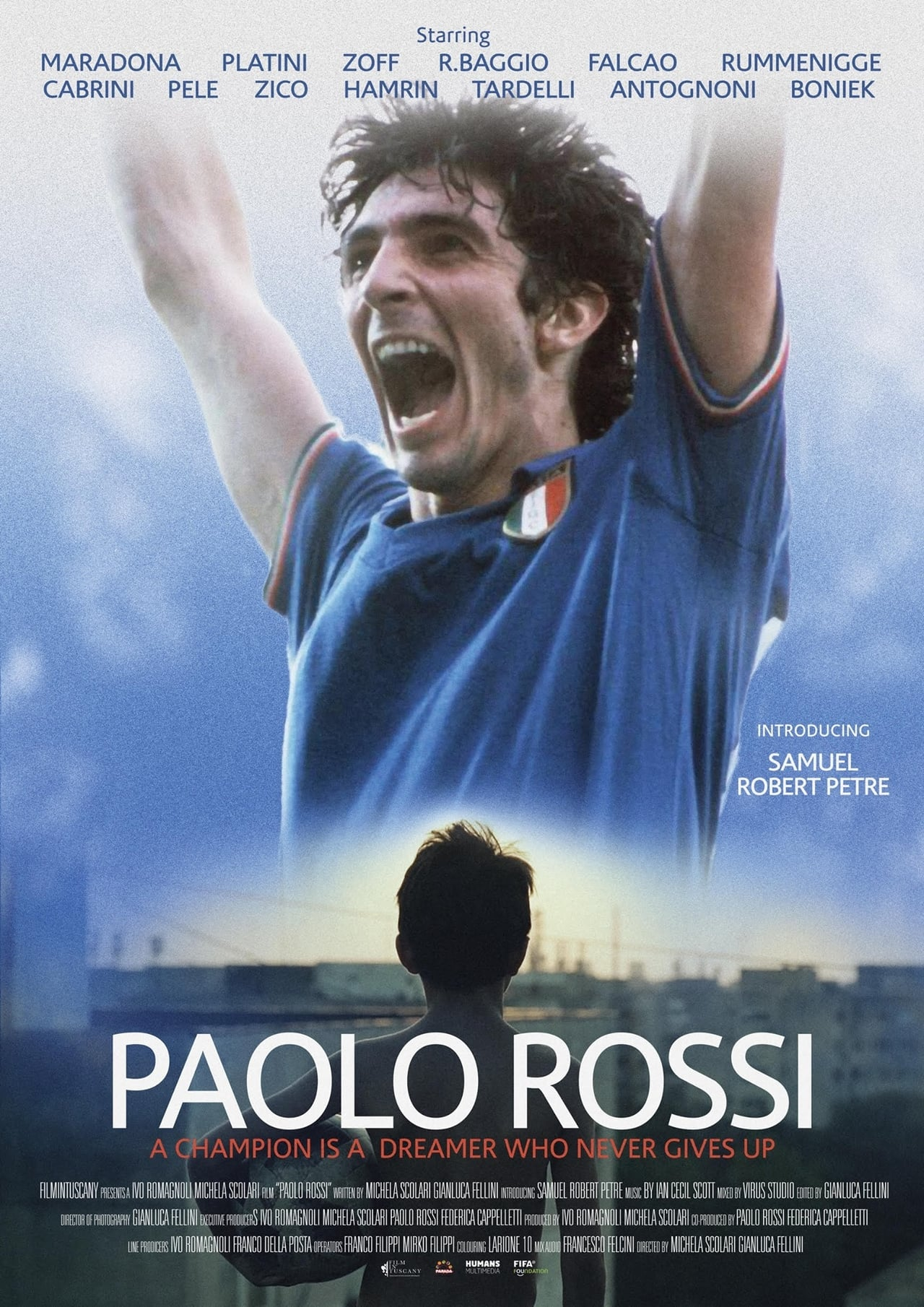 Paolo Rossi: A Champion is a Dreamer Who Never Gives Up
